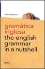 LIBROS - GRAMATICA INGLESA= THE ENGLISH GRAMMAR IN A NUTSHELL